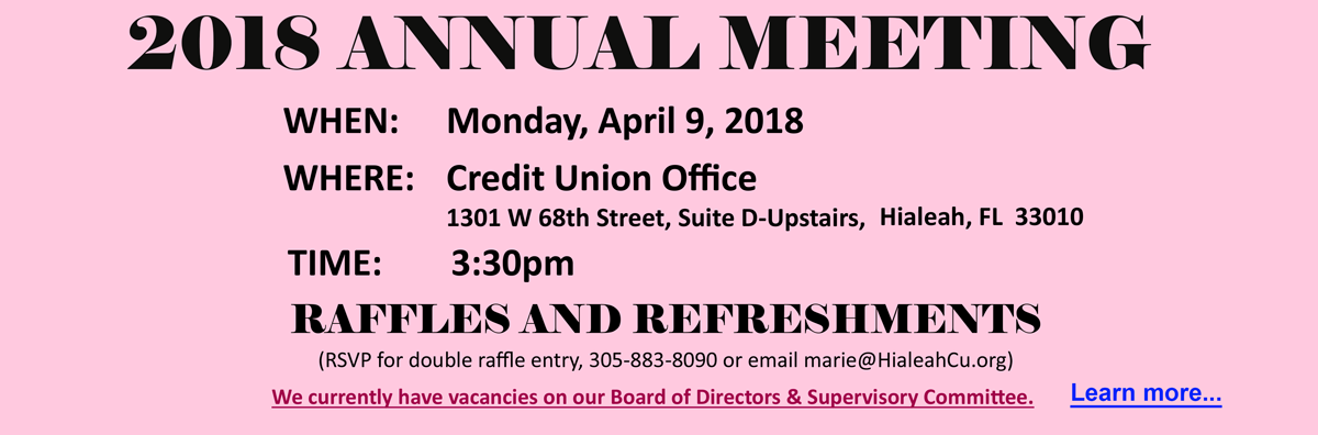Hialeah Municiapl Employees FCU annual meeting is April 9th